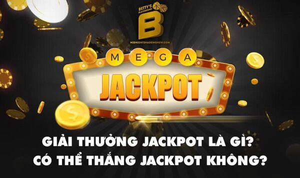 Jackpot là gì? Cách chơi slot Jackpot 12bet chi tiết nhất